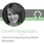 Favorite Homeschooling Books – Philosophy