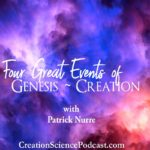 Four Great Events of Genesis ~ Creation