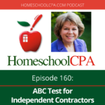 Is your homeschool teacher an employee or Independent Contractor? Find out from Carol Topp, CPA, in today's podcast! #homeschool #podcast