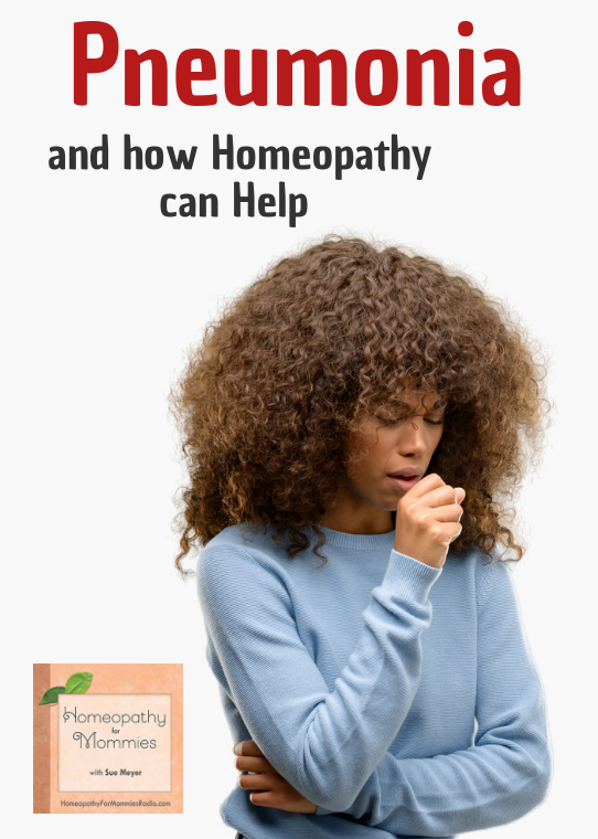 Join Sue Meyer in this podcast as she shares about homeopathy for pneumonia.  #homeopathy #pneumonia #naturalremedies #alternativemedicine