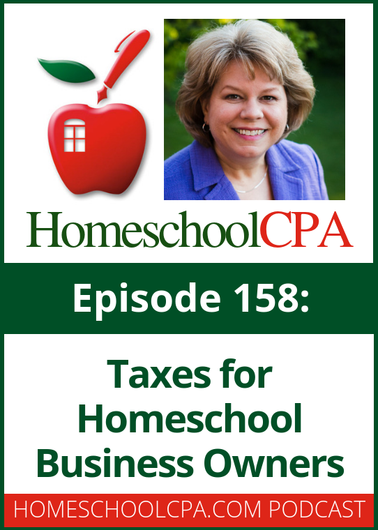 How to do Taxes for Homeschool Business Owners -- from Carol Topp -Homeschool CPA