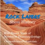 Creation Layers | The study of rock layers is called stratigraphy. The strata is supposed to reveal the history of the earth. #podcast #creationpodcast