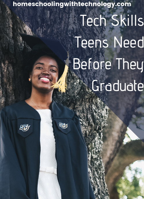 Tech Skills Teens Need Before they Graduate