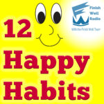 12 Happy Habits