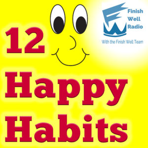 Finish Well Radio, Podcast #080, 12 Happy Habits with Meredith Curtis on the Ultimate Homeschool Radio Network