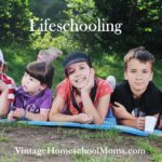 Lifeschooling | She'll explain what it means to teach your children in a manner that is natural and allows you to discover your children's strengths and develop them in your family. #podcast #homeschoolpodcast