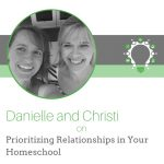 Prioritizing Relationships in Your Homeschool