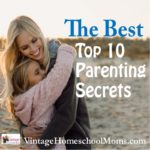 Top 10 Parenting Secrets