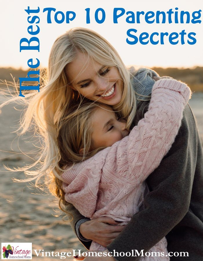 Top 10 Parenting Secrets | Raising children isn't easy, they don't come with a manual! Yet, sharing parenting secrets is the topic of today's show and Felice shares her tried and true methods. #podcast #homeschoolpodcast