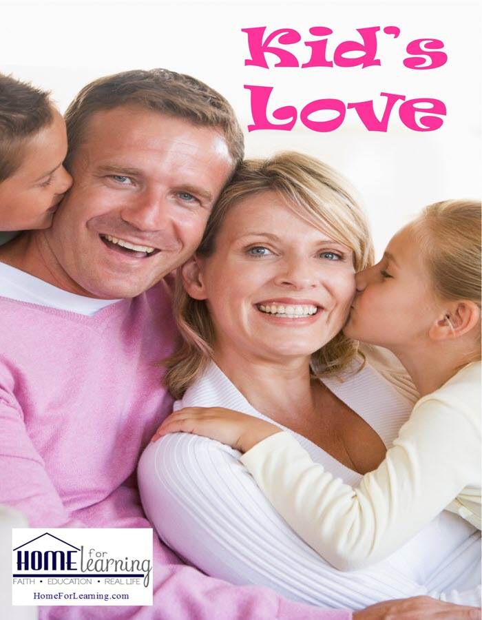 Kids Love   Some families don't talk about love. They think their kids know they love them. #homeschool #homeschoolblog