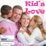Kids Love | Some families don't talk about love. They think their kids know they love them. #homeschool #homeschoolblog