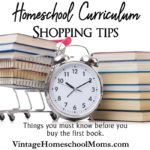 Homeschool Curriculum Shopping Tips