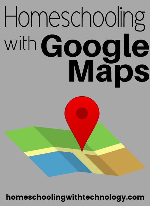Homeschooling with Google Maps #homeschoolpodcast #GoogleMaps #HomeschoolTips