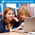 5 Ways Online Learning Benefits the Homeschooling Family