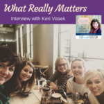 What REALLY Matters with with Keri Vasek