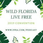 Wild Florida Live Free: 2019 Convention