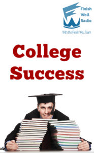 Finish Well Radio Show, Podcast #087, College Success with Meredith Curtis on the Ultimate Homeschool Radio Network
