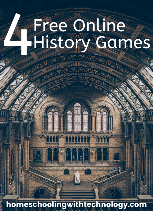 4 Free Online History Games  for upper elementary through high school #historyfun #homeschoolhistory #historygames