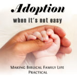 Adoption When It's Not Easy – MBFLP 225