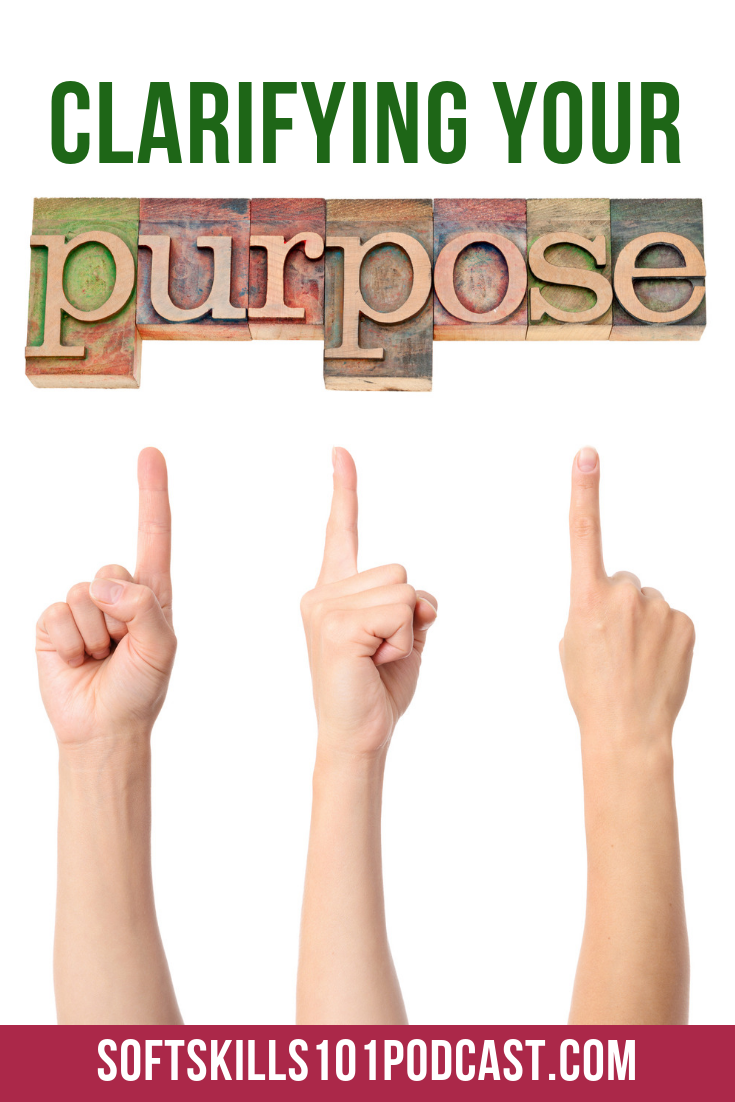 To create great teams we must clarify our purpose.  Tune in to this week's Soft Skills 101 podcast for tips on clarifying your team purpose.