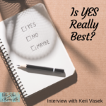 Both Keri and I know that saying yes isn't always easy and sometimes is simply impossible. This podcast may help! #sayyes