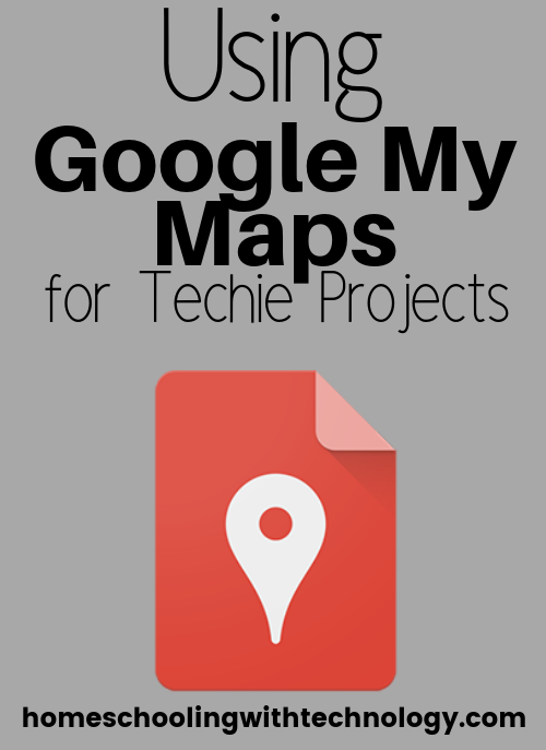 Using Google MyMaps For Techie Projects in History, Geography, English etc #edtech #homeschooling #podcast