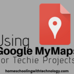 Using Google MyMaps for Techie Projects