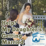 Help! My Daughter is Getting Married