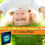 How To Make Grammar Fun Regardless Of Your Curriculum