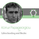 Lifeschooling and Books – Konur Papageorgiou