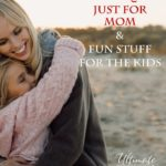 FREE Just for Mom Printable Pack and Fun Stuff for the Kids