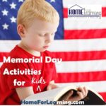 Memorial Day Activities For Kids | Need something to do? Memorial Day activities for kids to the rescue. While the events of Memorial Day are somber, dealing with the death of the heroes of the Army, the Navy, the Marine Corp, and the Airforce. | #homeschool #homeschoolblog
