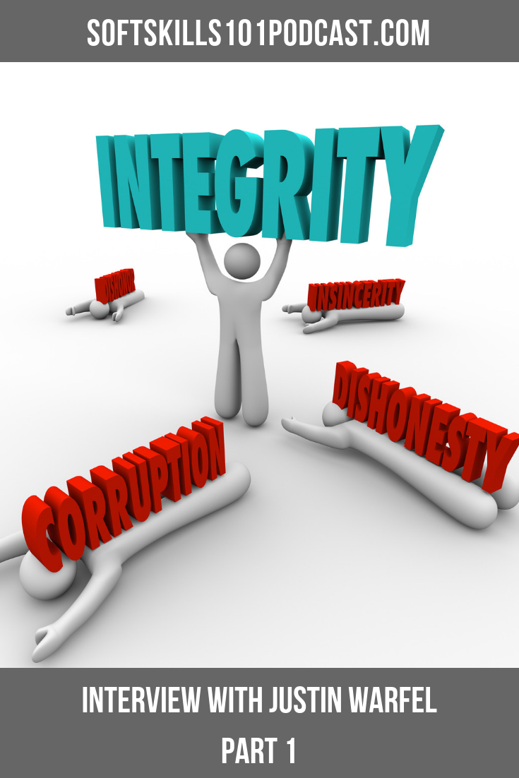 Soft Skills 101 Podcast for homeschool families - enjoy this podcast on Integrity this week with Justin Warfel! #podcast