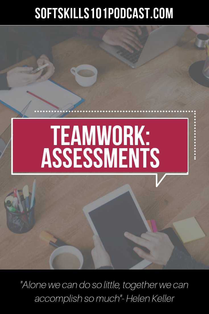 Assessment is integral to creating solid teams- both internal and external.   Listen to this podcast to learn more!