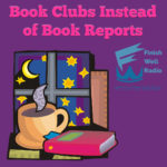 Book Clubs Instead of Book Reports