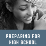Preparing for High School with Cheryl Bastian