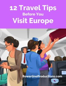 """12 Travel Tips Before You Visit Europe"" by Meredith Curtis - PowerlineProd.com Blog"