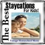 Best Staycations For Kids | What are the best staycations for kids? Well, glad you asked! My twelve-year-old granddaughter wrote an article here about Staycations For Kids! I can't wait to share with you some of her ideas, her reasons for staycations | #podcast #homeschoolpodcast #vacation #staycation