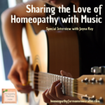 Using Music to Share the Love of Homeopathy with Jayna Ray