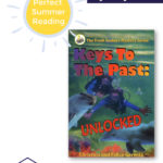The Truth Seekers Mystery Series Perfect for Summer Reading – Keys to the Past: Unlocked