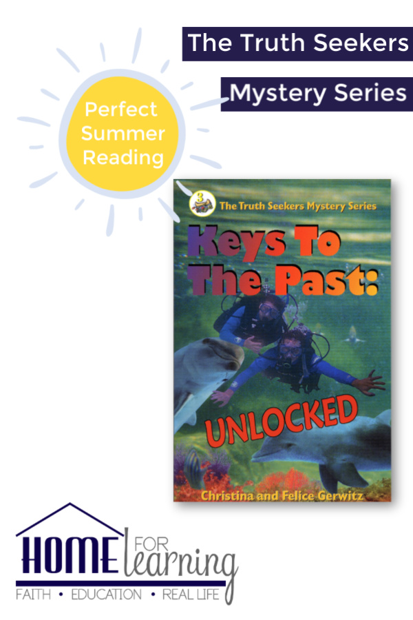 The Truth Seekers Mystery Series is perfect for summer reading in your homeschool. Keys to the Past: Unlocked is a great summer book choice for your teens.