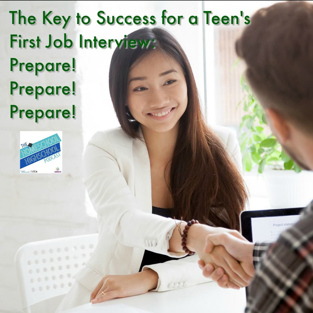 The key to success for your teen's first job interview: prepare, prepare, prepare.