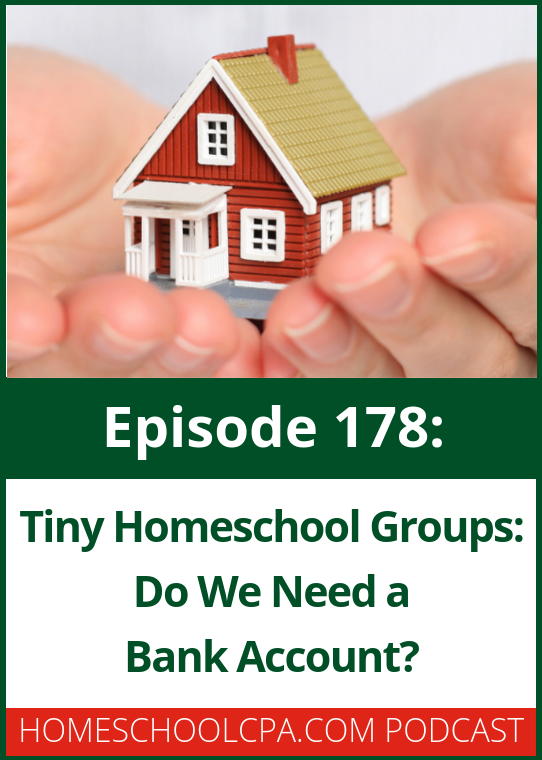 In this episode Carol Topp will explain when a tiny homeschool group might need to open a checking account. #podcast