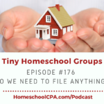 Tiny Homeschool Groups: Do We Need to File Anything?
