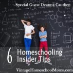 6 Homeschooling Insider Tips