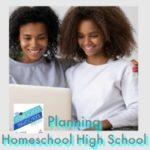 HSHSP Ep 171: Planning Homeschool High School