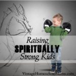 Raising Spiritually Strong Kids