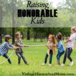 Raising Honorable Kids