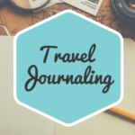Travel Journaling