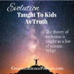 Evolution Taught To Kids As Truth | I've heard it all! Evolution has nothing to do with a kid's faith. But when evolution is taught to kids as truth the problems begin. It is one of the reasons that kids leave their faith as they get older. | #podcast #creationscience